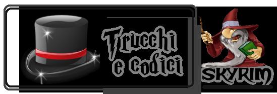 Skyrim Trucchi e Codici
