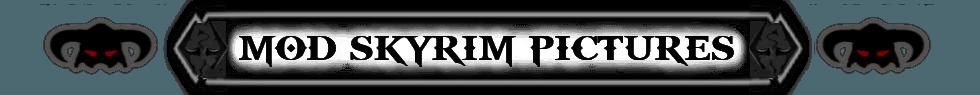 Mod Skyrim Pictures - Sito/Blog di SKYRIM